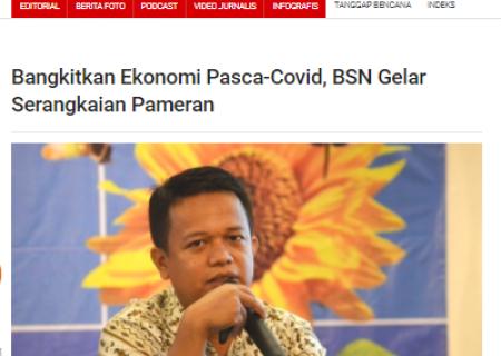 Bangkitkan Ekonomi Pasca-Covid, BSN Gelar Serangkaian Pameran