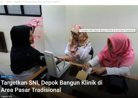 Targetkan SNI, Depok Bangun Klinik di Area Pasar Tradisional