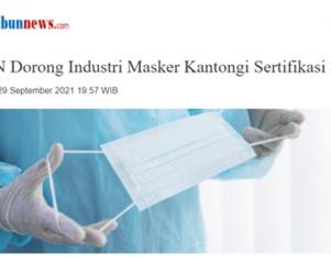 BSN Dorong Industri Masker Kantongi Sertifikasi SNI