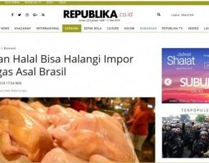 Aturan Halal Bisa Halangi Impor Unggas Asal Brasil