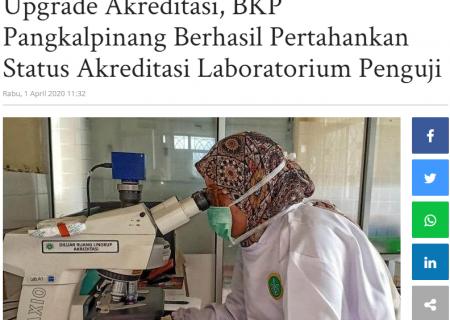 Upgrade Akreditasi, BKP Pangkalpinang Berhasil Pertahankan Status Akreditasi Laboratorium Penguji