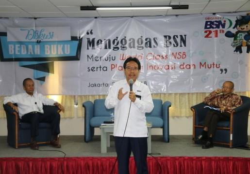 Menggagas BSN Menuju World Class NSB Serta Platform Inovasi dan Mutu