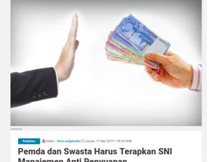 Pemda dan Swasta  Harus Terapkan SNI Manajemen Anti Penyuapan