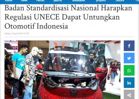 Badan Standardisasi Nasional Harapkan Regulasi UNECE Dapat Untungkan Otomotif Indonesia