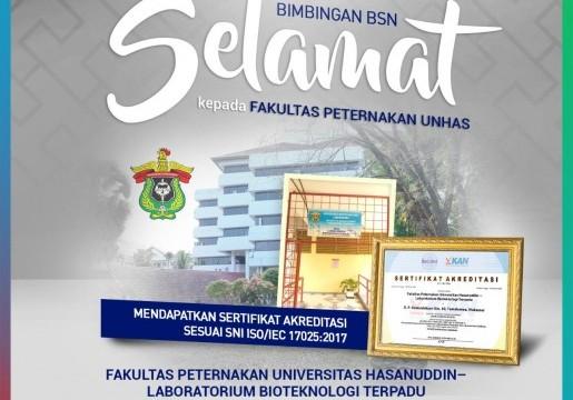 Laboratorium Bioternak UNHAS Menjadi Laboratorium Fakultas Peternakan Pertama yang Penuhi SNI ISO/IEC 17025 di Indonesia