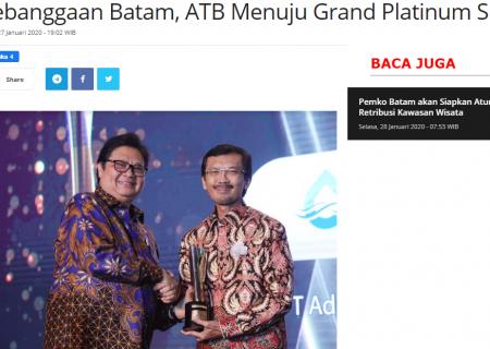Kebanggaan Batam, ATB Menuju Grand Platinum SNI