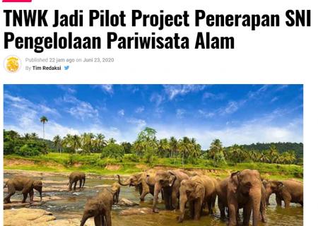 TNWK Jadi Pilot Project Penerapan SNI Pengelolaan Pariwisata Alam