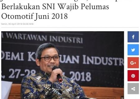 Jika Tidak Ada Halangan, Kemenperin Berlakukan SNI Wajib Pelumas Otomotif Juni 2018