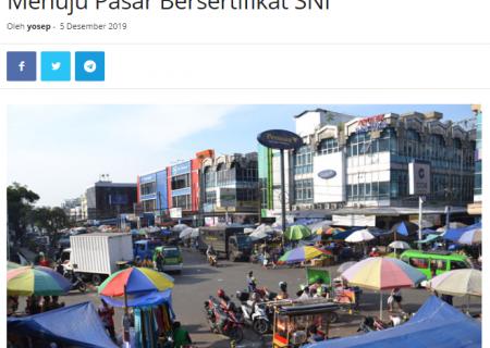 Dua Pasar Tradisional di Kota Bogor Ini Menuju Pasar Bersertifikat SNI