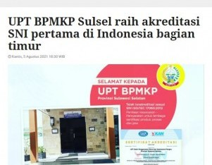 UPT BPMKP Sulsel raih akreditasi SNI pertama di Indonesia bagian timur