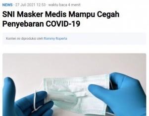 SNI Masker Medis Mampu Cegah Penyebaran COVID-19