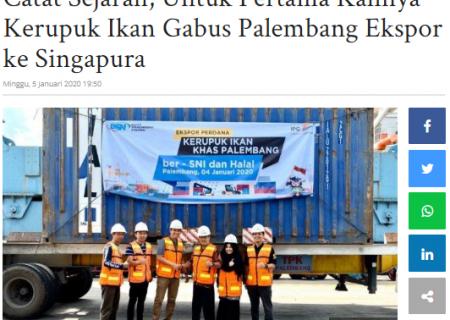 Catat Sejarah, Untuk Pertama Kalinya Kerupuk Ikan Gabus Palembang Ekspor ke Singapura
