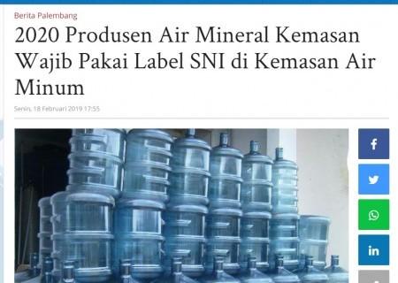 2020 Produsen Air Mineral Kemasan Wajib Pakai Label SNI di Kemasan Air Minum
