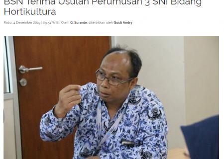 BSN Terima Usulan Perumusan 3 SNI Bidang Hortikultura