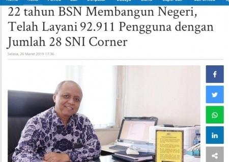 22 tahun BSN Membangun Negeri, Telah Layani 92.911 Pengguna dengan Jumlah 28 SNI Corner