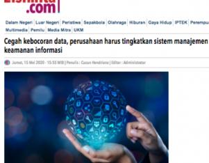 Cegah kebocoran data, perusahaan harus tingkatkan sistem manajemen keamanan informasi