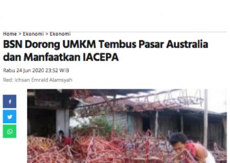 BSN Dorong UMKM Tembus Pasar Australia dan Manfaatkan IACEPA