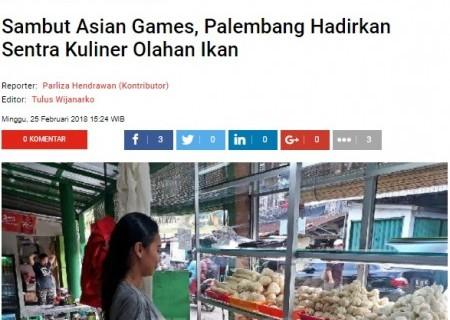 Sambut Asian Games, Palembang Hadirkan Sentra Kuliner Olahan Ikan