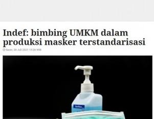 Indef: bimbing UMKM dalam produksi masker terstandarisasi