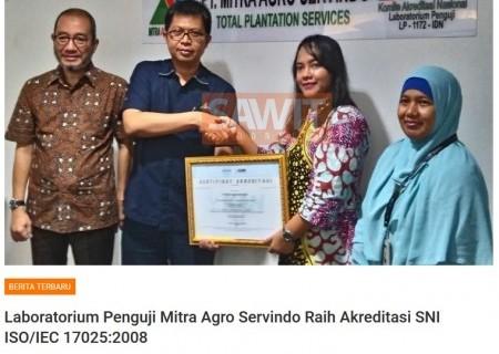 Laboratorium Penguji Mitra Agro Servindo Raih Akreditasi SNI ISO/IEC 17025:2008