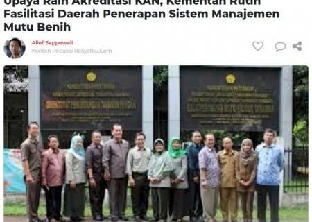 Upaya Raih Akreditasi KAN, Kementan Rutin Fasilitasi Daerah Penerapan Sistem Manajemen Mutu Benih