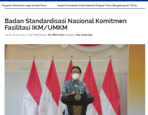 Badan Standardisasi Nasional Komitmen Fasilitasi IKM-UMKM