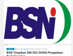 BSN Tetapkan SNI ISO 20400 Pengadaan Berkelanjutan