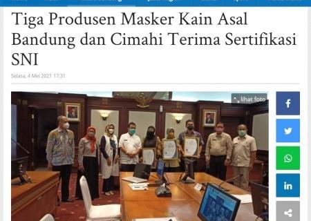 Tiga Produsen Masker Kain Asal Bandung dan Cimahi Terima Sertifikasi SNI