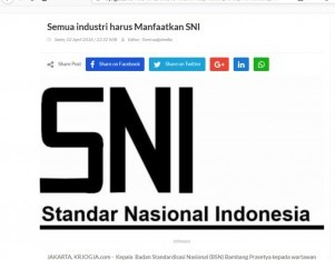 Semua industri harus Manfaatkan SNI