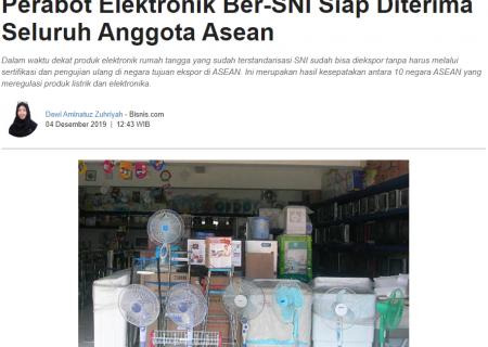 Perabot Elektronik Ber-SNI Siap Diterima Seluruh Anggota Asean