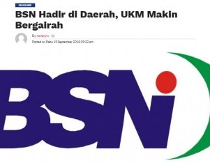BSN Hadir di Daerah, UKM Makin Bergairah