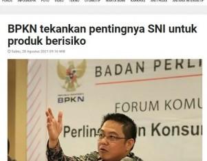 BPKN tekankan pentingnya SNI untuk produk berisiko