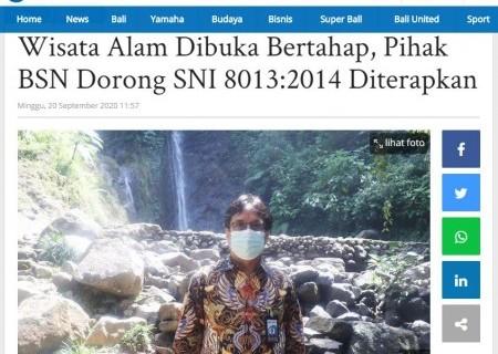 Wisata Alam Dibuka Bertahap, Pihak BSN Dorong SNI 8013:2014 Diterapkan
