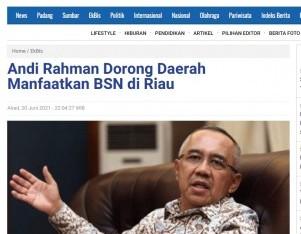 Andi Rahman Dorong Daerah Manfaatkan BSN di Riau
