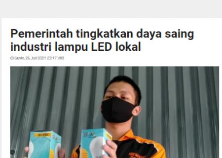 Pemerintah tingkatkan daya saing industri lampu LED lokal