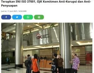 Terapkan SNI ISO 37001, OJK Komitmen Anti Korupsi dan Disuap