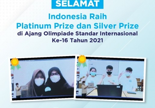 Membanggakan, Tim Pelajar Indonesia Raih Platinum Prize dan Silver Prize pada Olimpiade Standar Internasional 2021