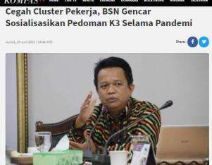Cegah Cluster Pekerja, BSN Gencar Sosialisasikan Pedoman K3 Selama Pandemi