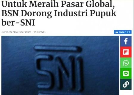 Untuk Meraih Pasar Global, BSN Dorong Industri Pupuk ber-SNI
