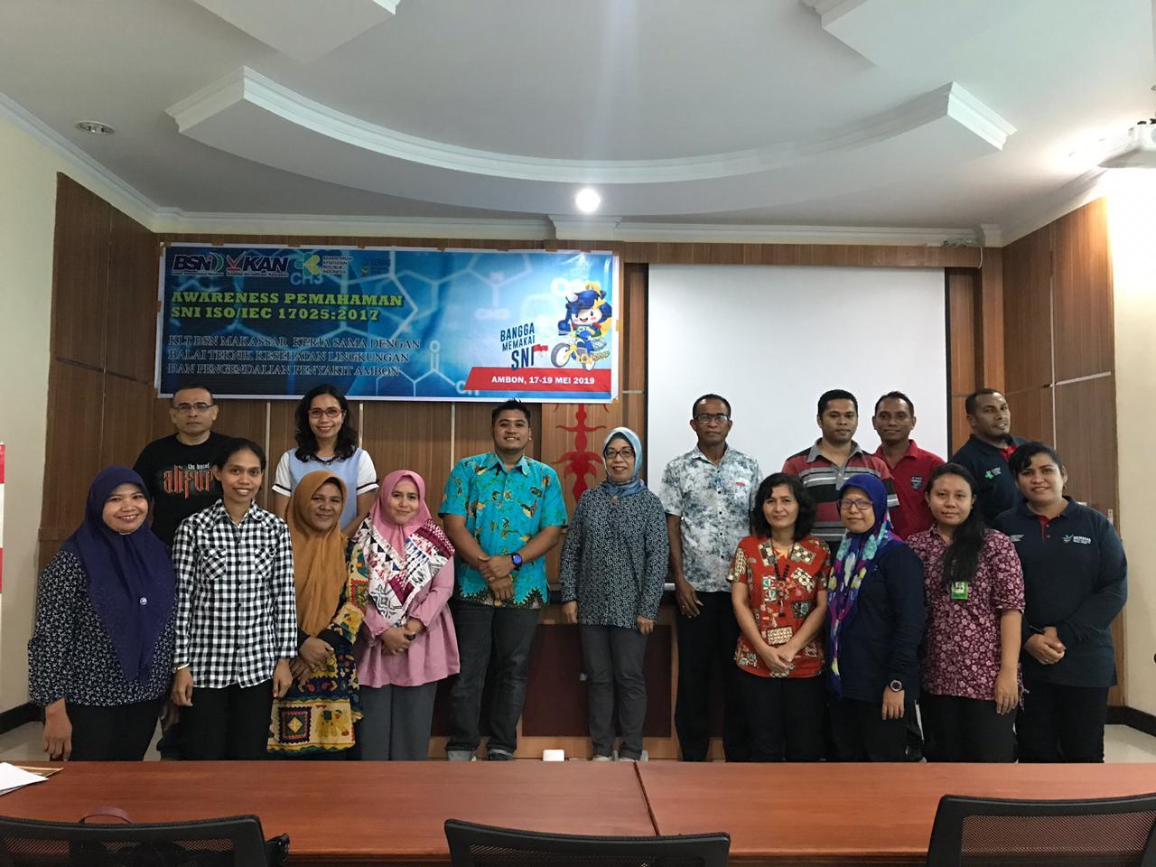 Awareness SNI ISO/IEC 17025:2017 KLT-BSN Makassar Kerja sama BTKLPP Kelas II Ambon