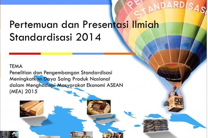 PERTEMUAN & PRESENTASI ILMIAH STANDARDISASI 2014